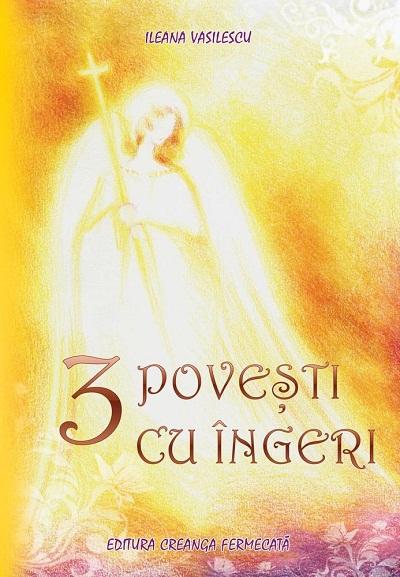 3 Povesti cu Îngeri