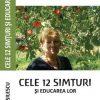 Cele 12 simturi si educarea lor