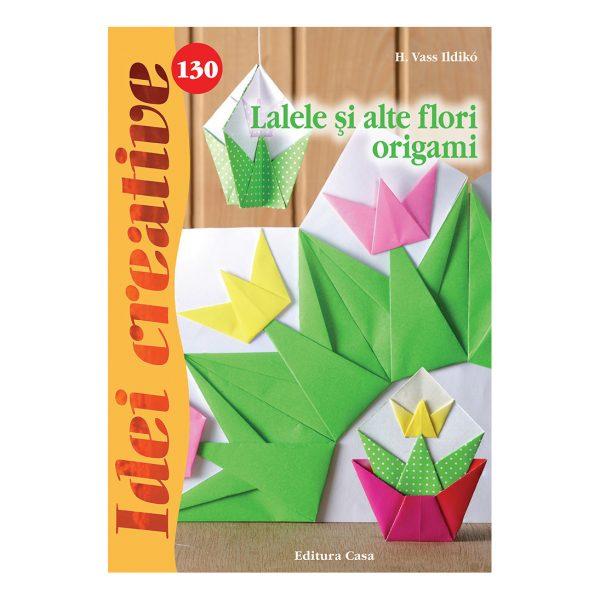 Lalele şi alte flori origami - Idei creative 130