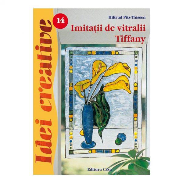 Imitatii de vitralii Tiffany - Ed. a III a - Idei creative 14