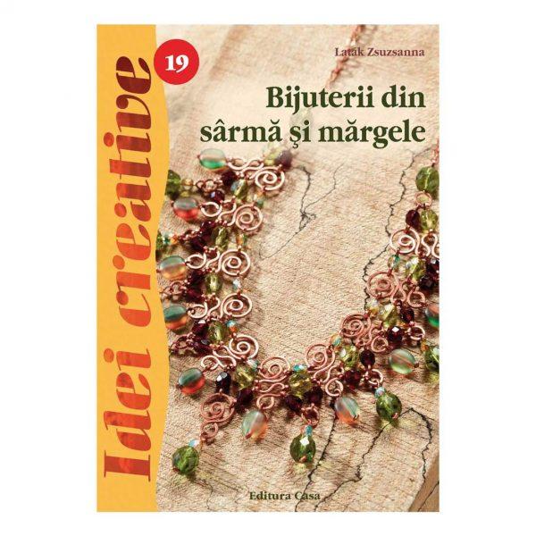Bijuterii din sârmă şi mărgele, Ed. a III a - Idei creative 19