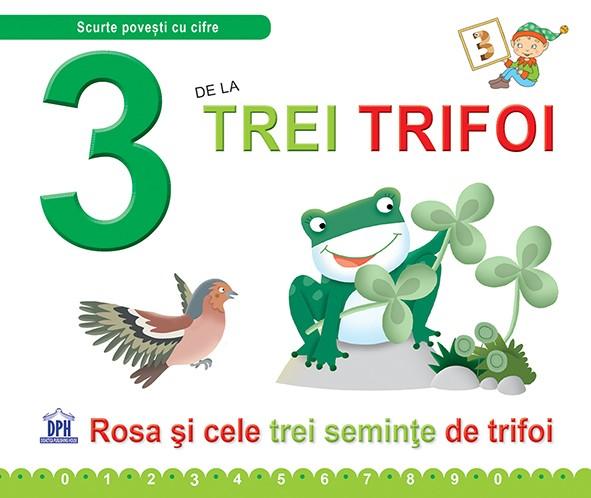 3 de la Trei trifoi
