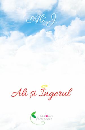 Ali și Îngerul