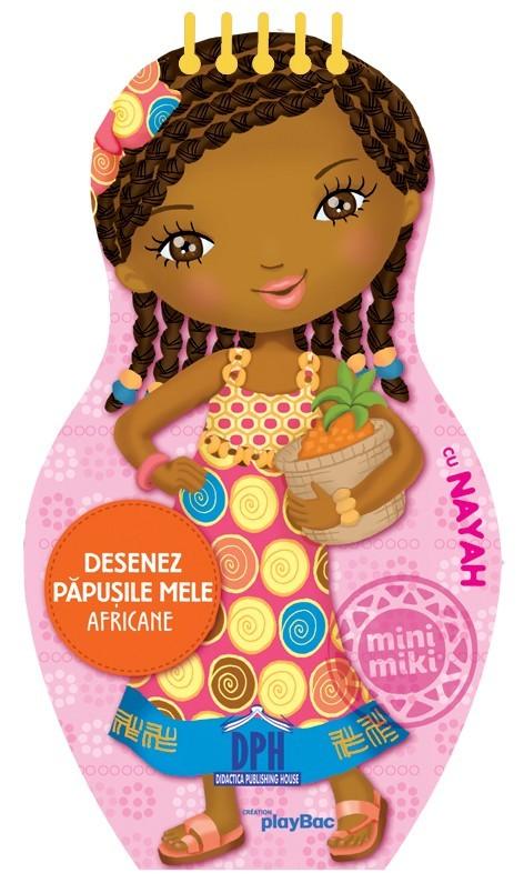 Desenez papusile mele - Africane