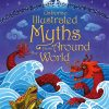 Illustrated myths from around the wolrd