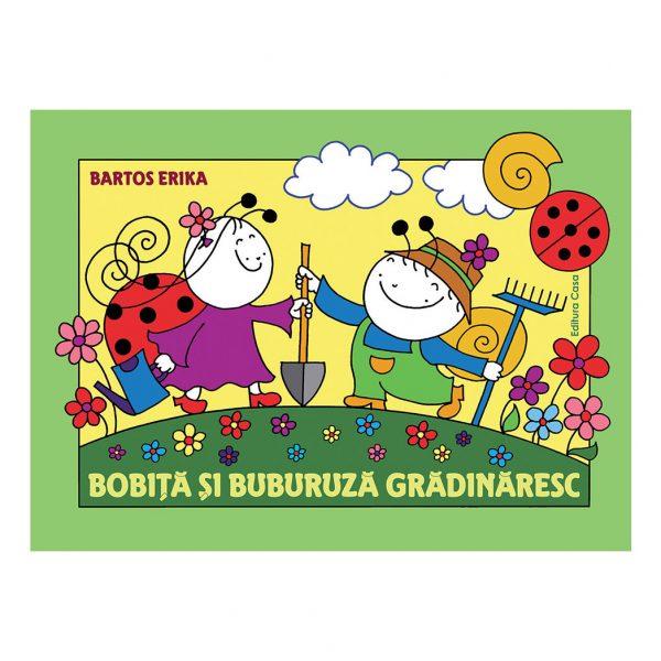 Bobiţă şi Buburuză grădinăresc