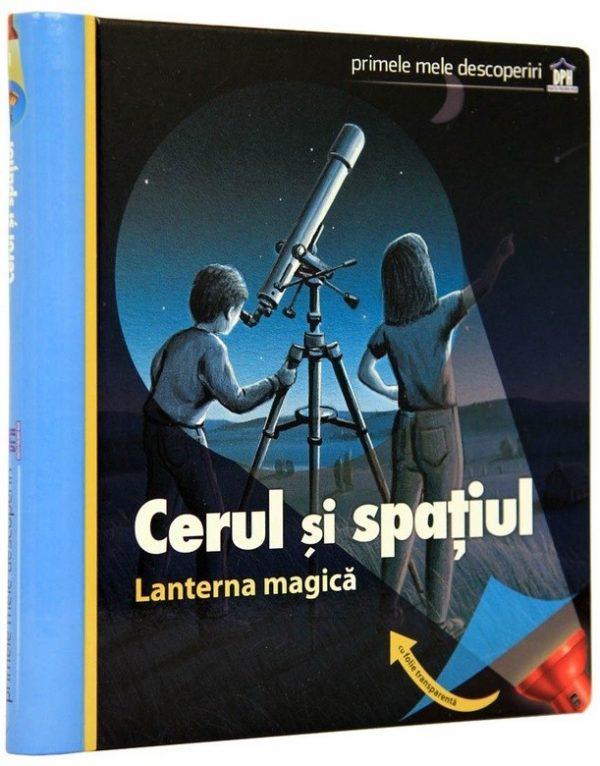 Cerul și spațiul - Lanterna magică