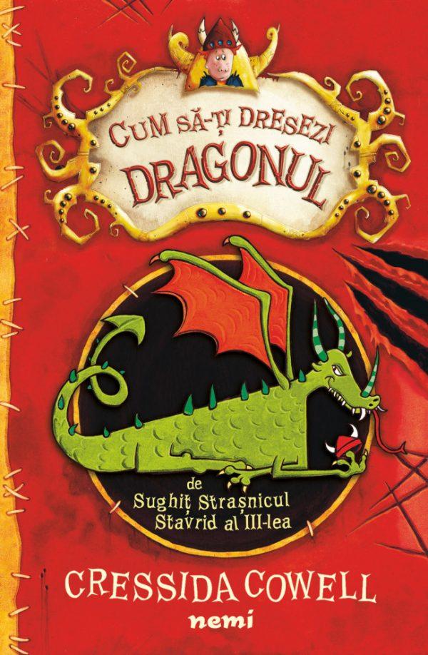 Cum să-ți dresezi dragonul