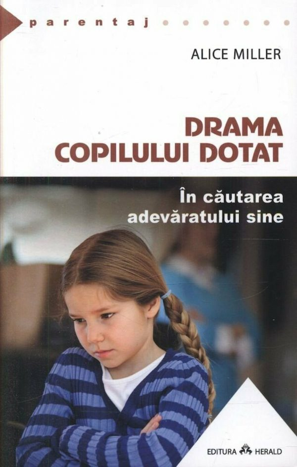 Drama copilului dotat. In cautarea adevaratului sine