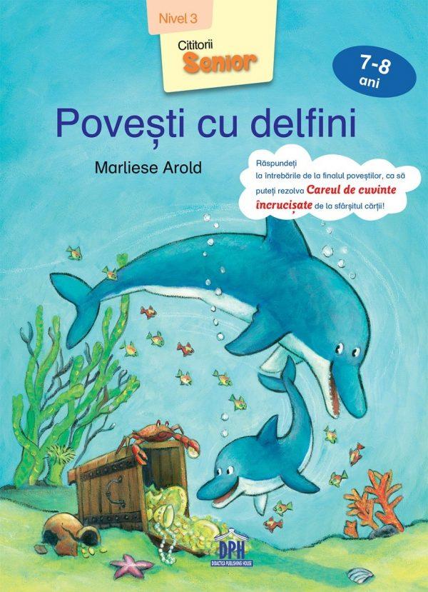 Povești cu delfini - Nivel 3 - 7-8 ani