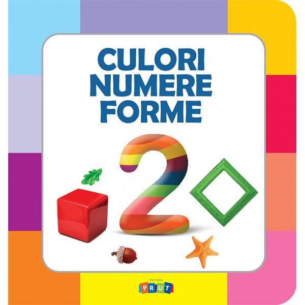 Culori. Numere. Forme.