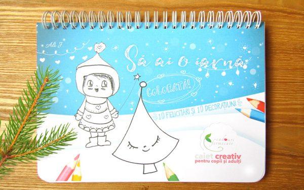 Caiet creativ - Să ai o iarnă colorată
