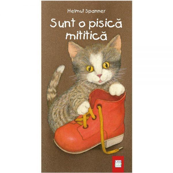 Sunt o pisică mititică