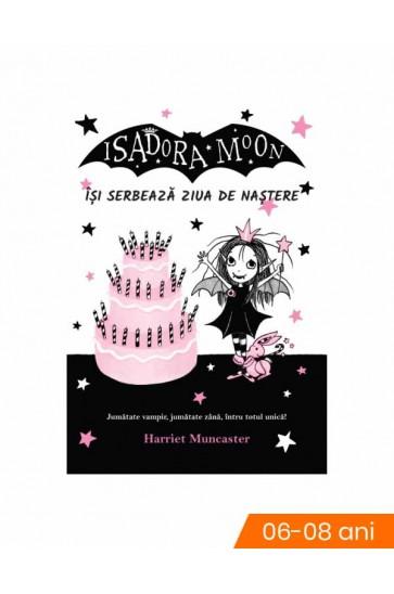 Reducere! Isadora Moon își serbează ziua de naștere
