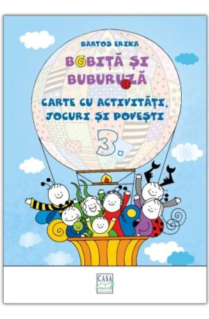 Bobita si Buburuza – Carte cu activitati, jocuri si povesti nr. 3
