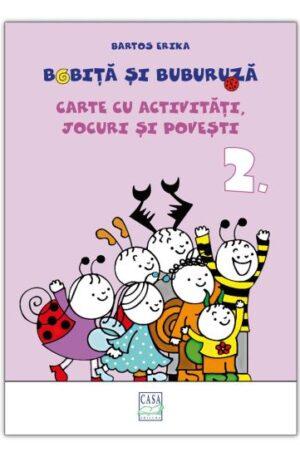 Bobita si Buburuza – Carte cu activitati, jocuri si povesti nr. 2